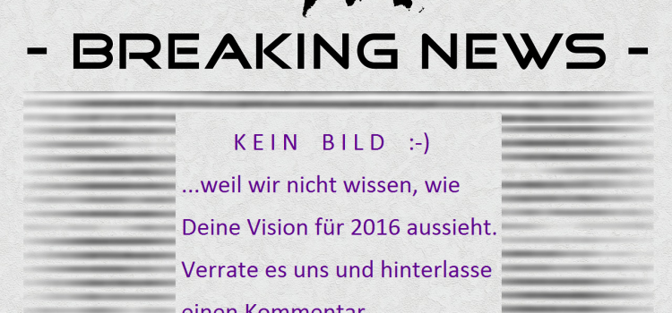Deine Vision 2016