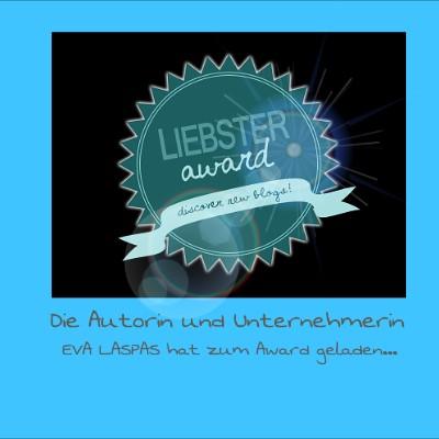 LIEBSTER AWARD 2016 von Eva Laspas, die Gründerin der Akademie Schreiben Lernen